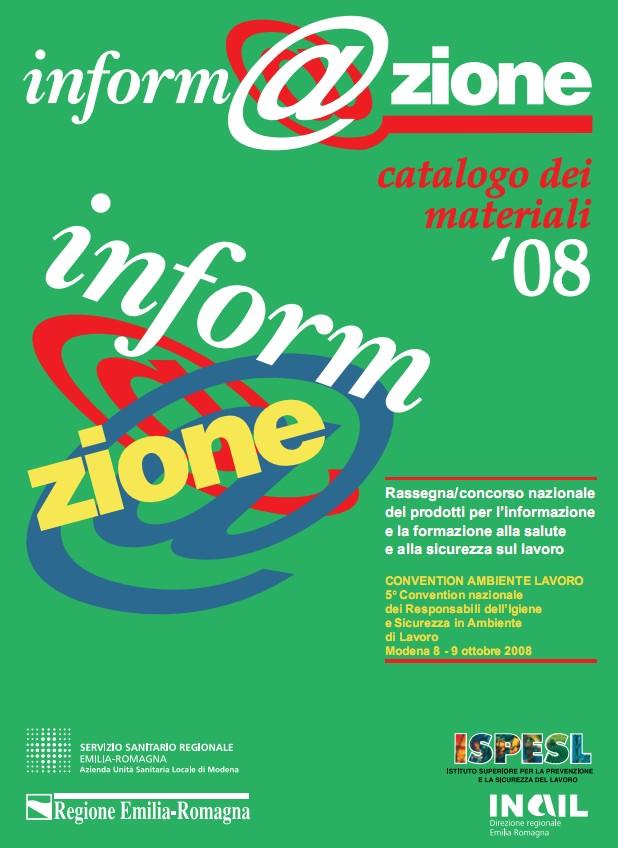 Clicca su questa immagine per entrare nel catalogo del concorso inform@azione 2008